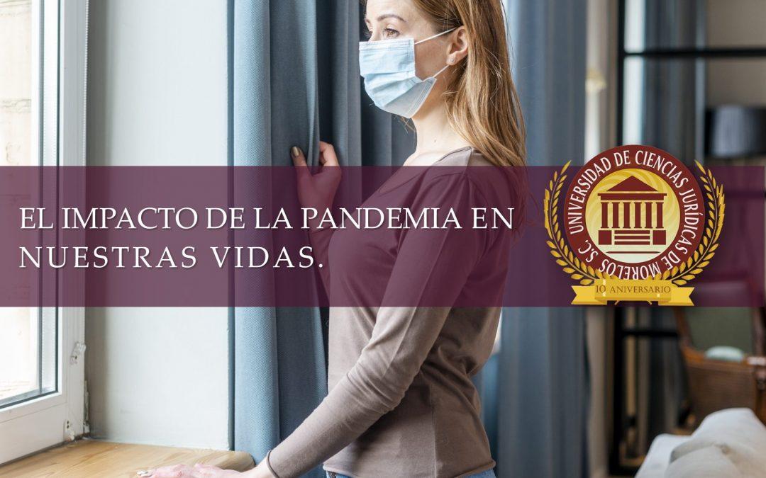 EL IMPACTO DE LA PANDEMIA EN NUESTRAS VIDAS